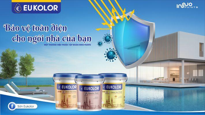 Lựa chọn hãng sơn uy tín như Eukolor